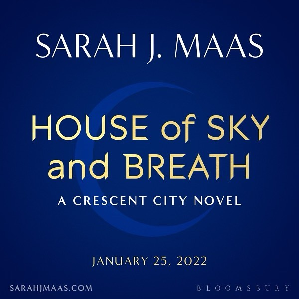 Título del segundo libro de 'Crescent City': 'House of Sky and Breath'
