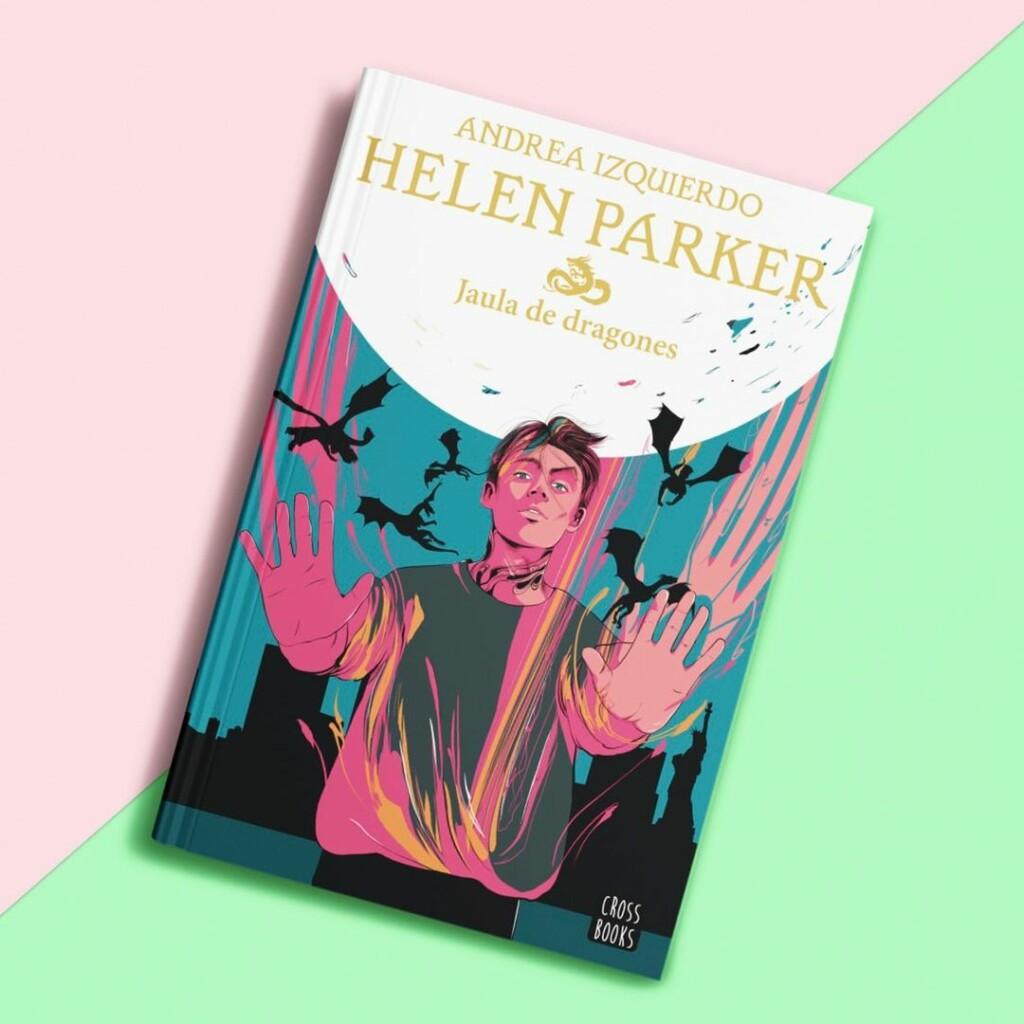 Portada del libro 'Helen Parker: Jaula de dragones'