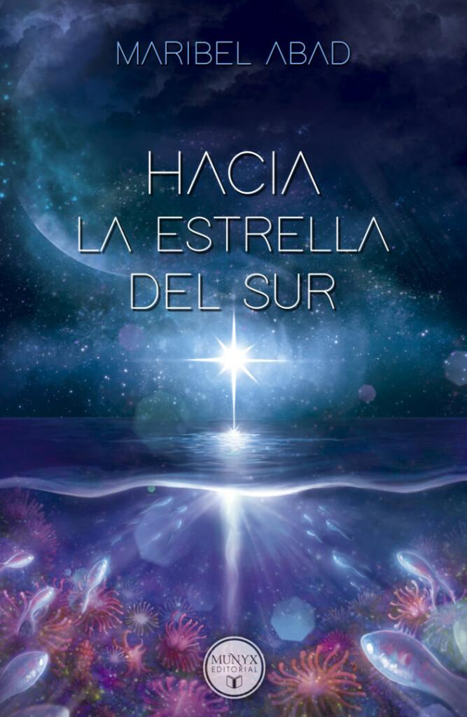 Cubierta de Hacia la estrella del sur, en la que se ve una estrella a lo lejos sobre un mar lleno de anémonas