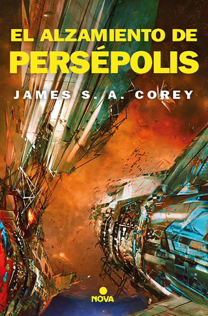 Portada de 'El alzamiento de Persépolis', la séptima entrega de 'The Expanse', que muestra una nave resquebrajándose en primer plano con un fondo naranja